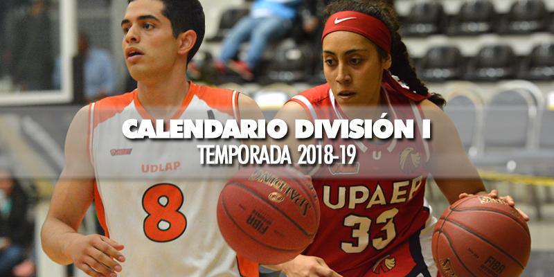 Calendario División I Femenil y Varonil Temporada 2018-19